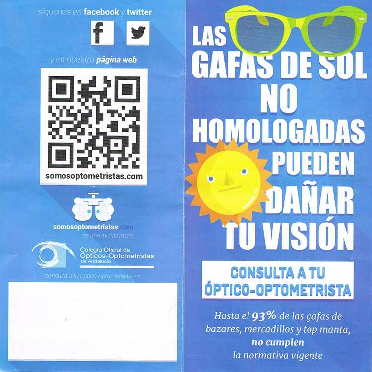 Las gafas de sol NO homologadas pueden dañar su visión
