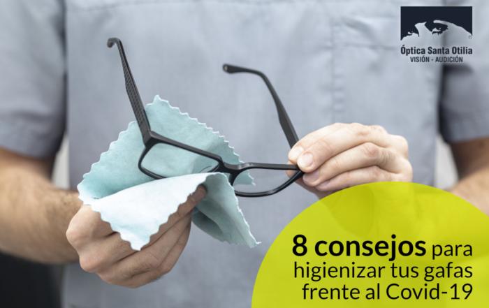 La higiene de tus gafas es importante contra el Covid-19